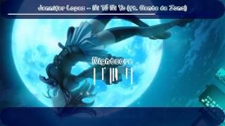 【Nightcore】Jennifer Lopez - Ni Tu Ni Yo (feat  Gente De Zona) (Lyrics)