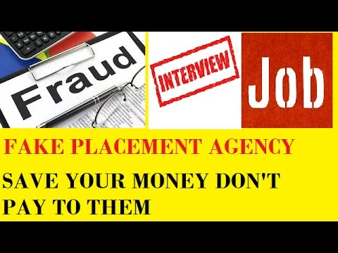 fraud placement agency  in delhi , mumbai etc. how to know fake placement agency ,fake job interview