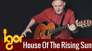 House of the Rising Sun [ Mafia III ] - Igor Presnyakov - acoustic fingerstyle guitar