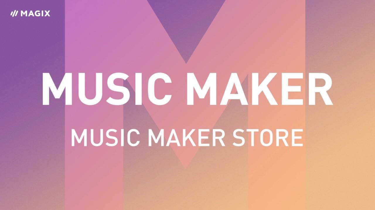MAGIX Music Maker – Music Maker Store (2019)