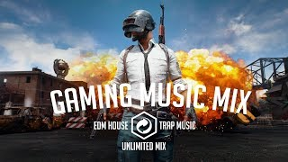 Gaming Music Mix 2018 ● FORTNITE⚡PUBG ● BEST EDM - HOUSE - TRAP ● Unlimited Mix