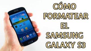 Resetear a modo fabrica y formatear el Samsung Galaxy S3 (HARD RESET)