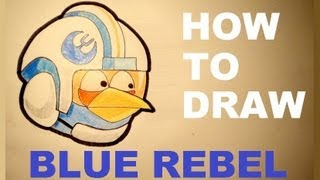 How to draw  Blue Rebel from Angry Birds Star Wars - Drawing tutorial
