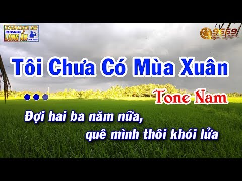 Karaoke TÔI CHƯA CÓ MÙA XUÂN tone Nam - CHÂU KỲ | BEAT KARAOKE 9669 NHẠC SỐNG