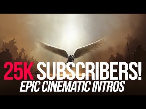25K Tutorial 5: How I make my epic cinematic intros (requested by Skype chat)