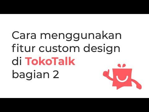 cara-menggunakan-fitur-custom-design-di-tokotalk-bagian-2