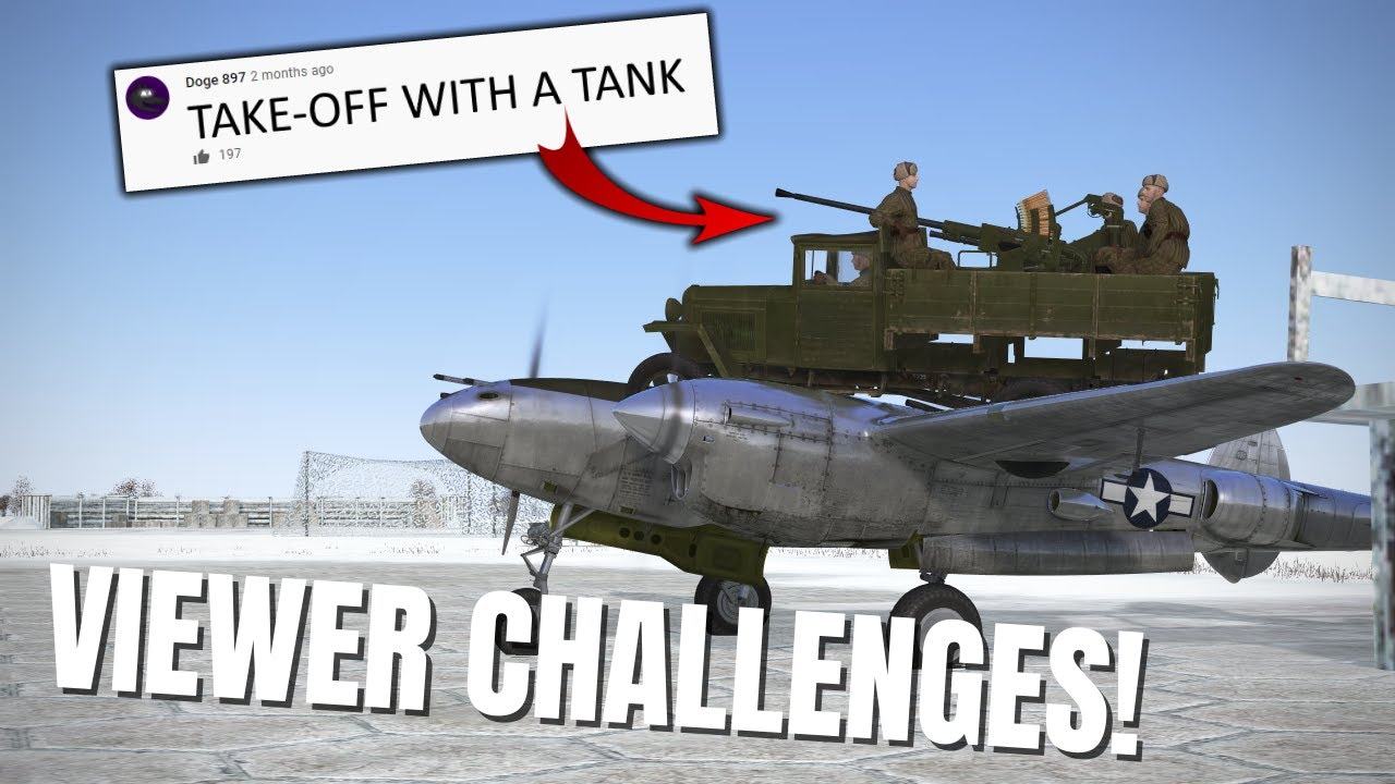 VIEWER CHALLENGES! - Take-Off with Tanks & Boat Bombing Planes! #4 | IL-2 Sturmovik Crashes & Fails