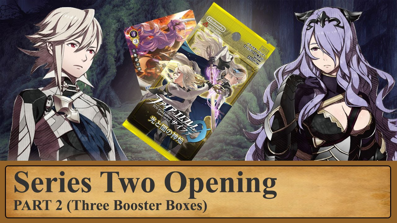 Fire Emblem Cipher: 3 Box Opening of Series 2 (Part 2)