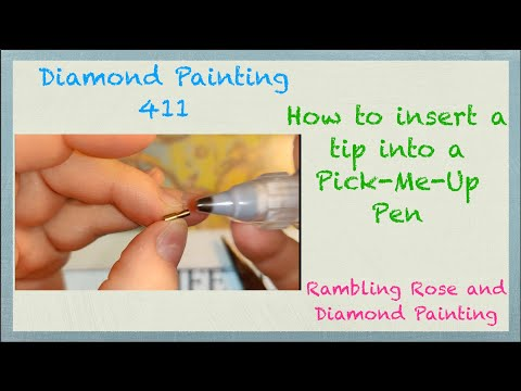 Diamond Painting 411 - How to Insert a Drill Pen Tip into a Silhouette Pick-Me-Up Pen