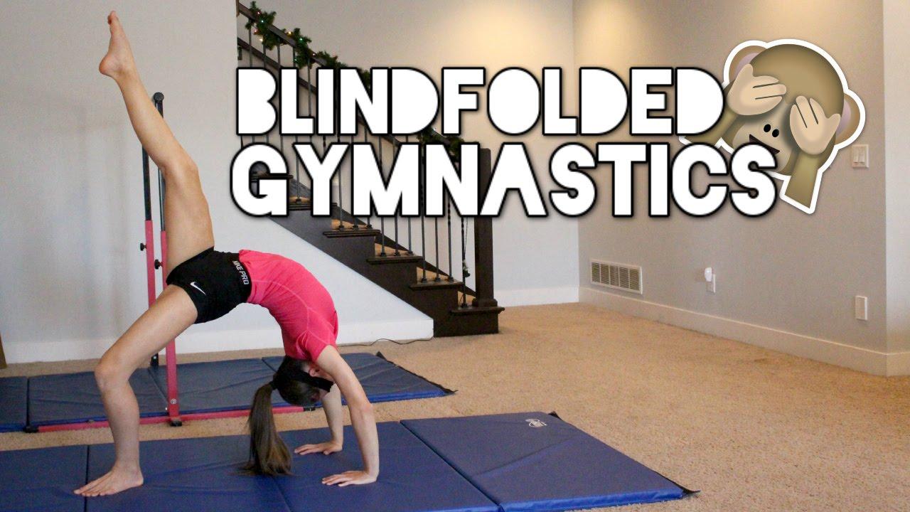 Blindfolded Gymnastics Challenge Doovi