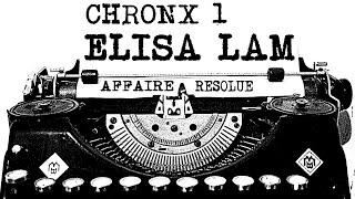 CHRON X│1: ELISA LAM
