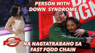 PERSONS WITH DOWN SYNDROME NA NAGTATRABAHO SA FAST FOOD CHAIN | Bawal Judgmental | February 7, 2020