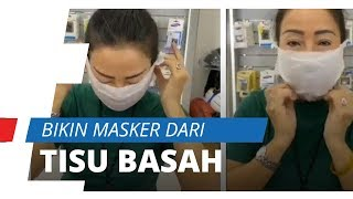 Tribun-video.com - viral di media sosial video pembuatan masker dari tisu basah. setelah presiden joko widodo mengumumkan terdapat dua orang yang terinfeksi ...