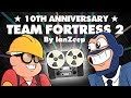10th Anniversary - Team Fortress 2 [TF2 Animation]