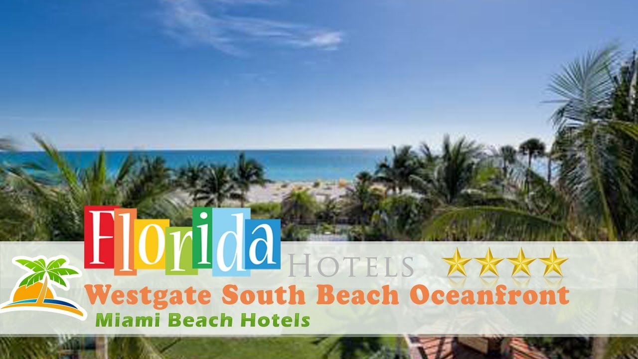 Westgate South Beach Oceanfront Resort Miami Hotels Florida