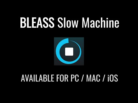 BLEASS Slow Machine #Plugin #Demo