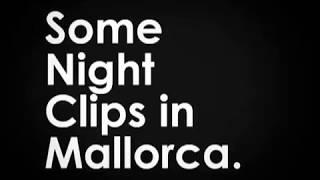 A quick night in Mallorca