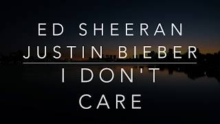 Gambar cover Ed Sheeran, Justin Bieber - I Don't Care (Lyrics/Tradução/Legendado)(HQ)