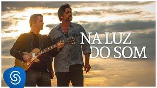 Baixar Victor & Leo - Na Luz Do Som (Vídeo Oficial)