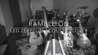 Ramble On - Led Zeppelin Acoustic Cover by Renato Gouveia