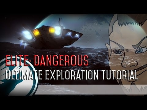 Elite: Dangerous - Ultimate Exploration Tutorial