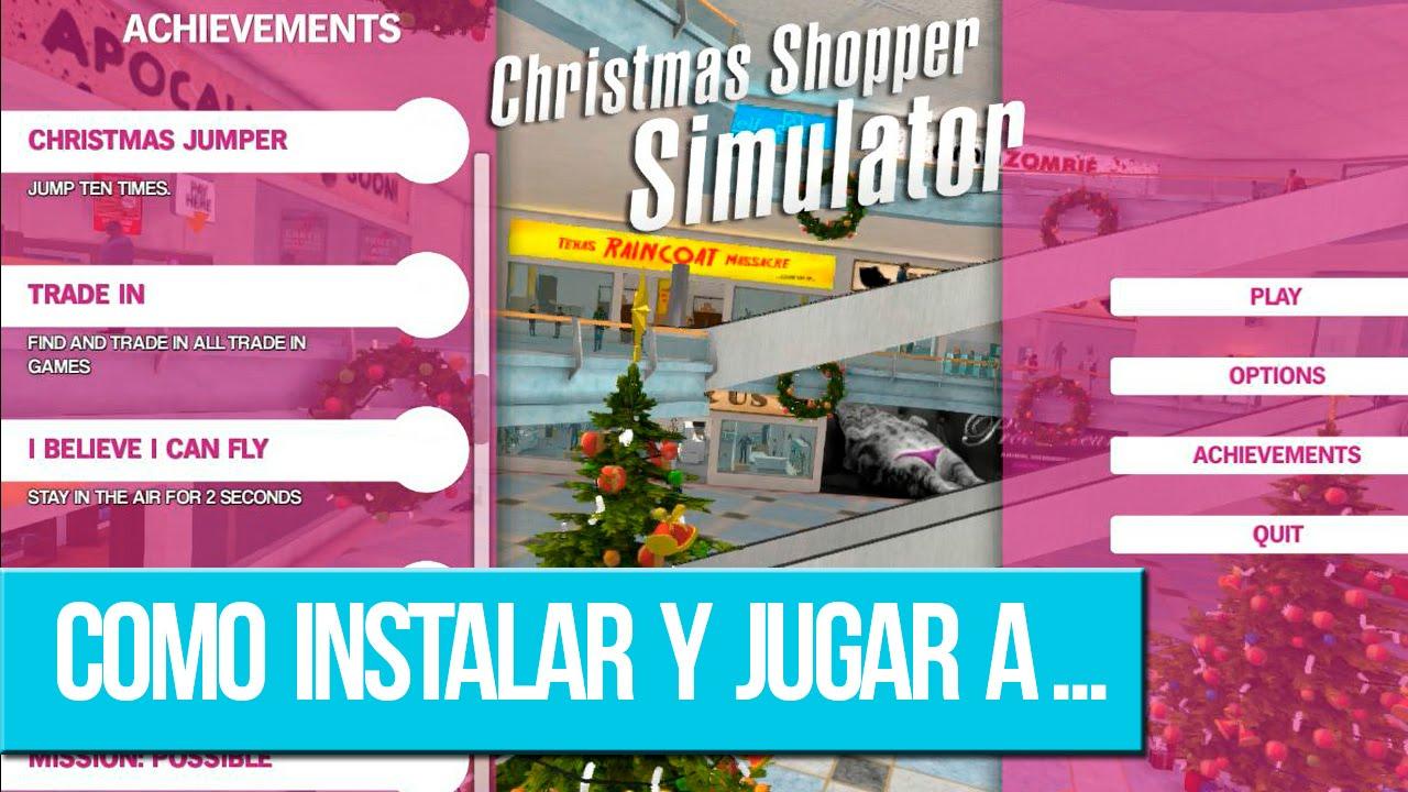 Christmas Shopper Simulator Apk.Como Instalar Y Jugar A Christmas Shopper Simulator Tutorial