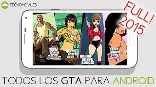 Todos los GTA para Android [San Andreas, Chinatown Wars, III (3) y Vice City] 2015