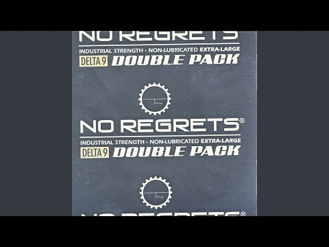 No More Regrets