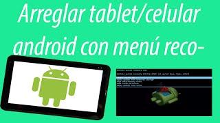 Como arreglar tablet/celular que se queda en ANDROID o en el inicio
