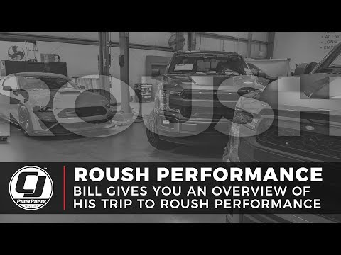 Roush Performance | Overview Of Bill's Trip To Roush