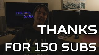 Thanks for 150 subscribers