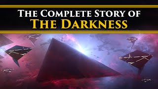 Destiny Lore - The Complete Story of The Darkness! [Timeline and Lore explained]