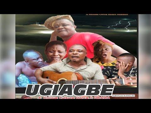 Latest Benin Dance Drama 2017 - Ugiagbe Vol 1 (Classic Edo Dance Drama)