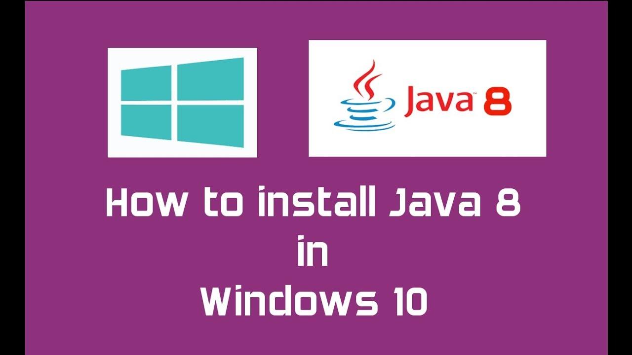 Java 8 (Oracle JDK 8) installation in Windows 10   Java SE 8 Update 144
