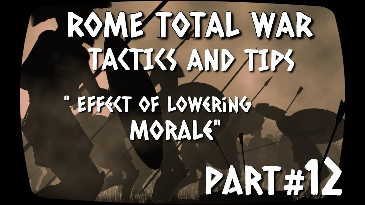 Rome Total War - Tactics and Tips - #012 - Effect of ...