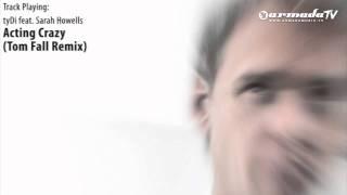 ASOT 524: tyDi feat. Sarah Howells - Acting Crazy (Tom Fall Remix)