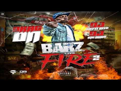 Drag-On - Barz On Fire 2 [FULL MIXTAPE + DOWNLOAD LINK] [2018] Mp3