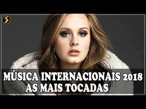 Mix Internacional 2018: as Internacionais Mais Tocadas 2018 Playlist Pop As Melhores