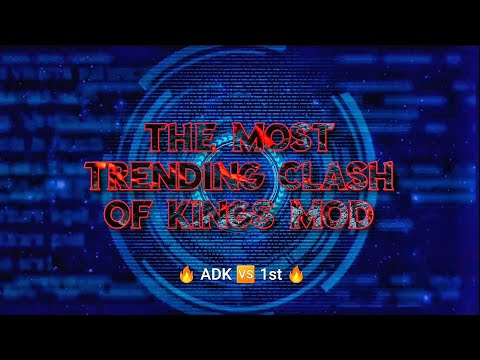 Clash Of Kings SKin Mod | ADK Vs 1st 🔥