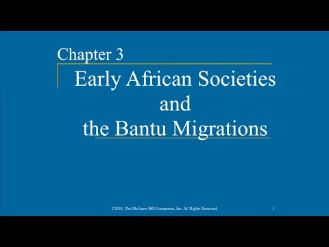 AP World History - Ch. 3 & 4 - African Societies & the Bantu Migrations & Early Societies in S. Asia
