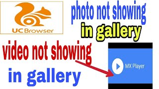 Uc browser download video not showing in mobile gallery! Uc browser download video file not exist screenshot 1