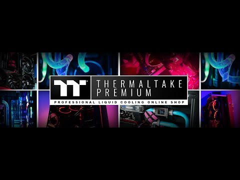 TT Premium- Professional Liquid Cooling Online Shop Go Live Now!