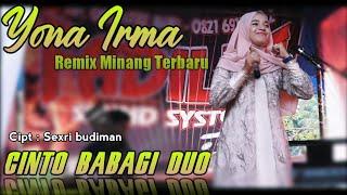 Cinto babagi duo || Yona irma / Remix minang terbaru 2021