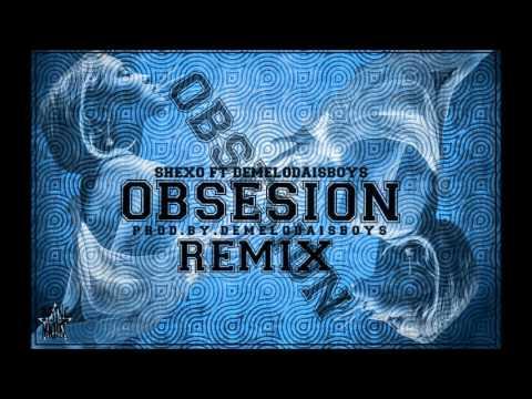 Shexo - Obsesión Remix Ft DemelodaisBoyS | (Prod. By. DemelodaisBoyS)