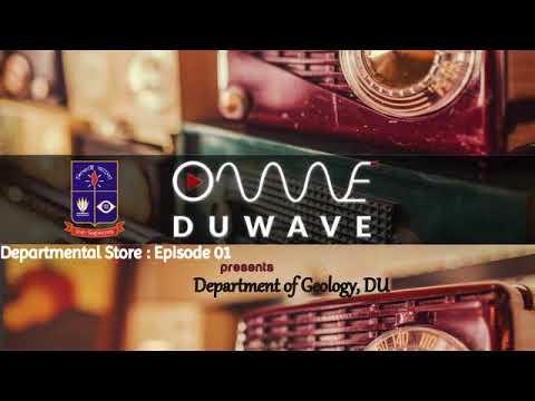 Departmental Store Ep 01 : Dept. of Geology, DU