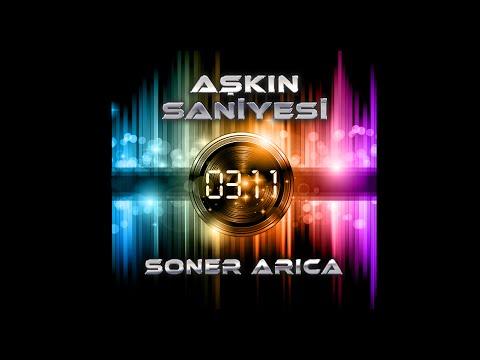 """SONER ARICA """"AŞKIN SANİYESİ"""" (Lyric Video)"""