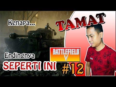 TAMAT !!! #12 - Battlefield 5 Indonesia