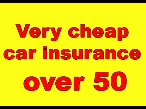 Very cheap car insurance over 50