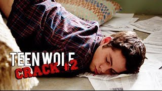 TEEN WOLF HUMOR! (Crack part #2)