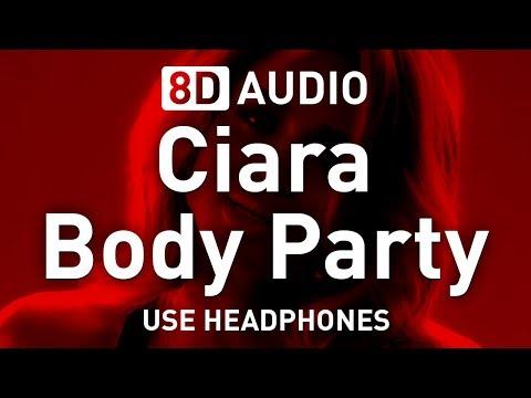 Ciara - Body Party | 8D AUDIO 🎧